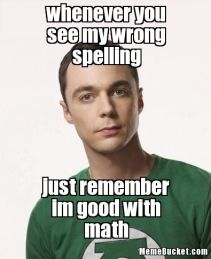 whenever-you-see-my-wrong-spelling-554.png